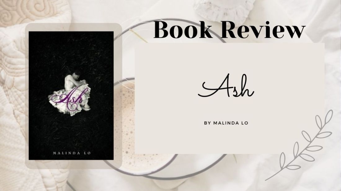 ash by Malinda Lo, book cover and review