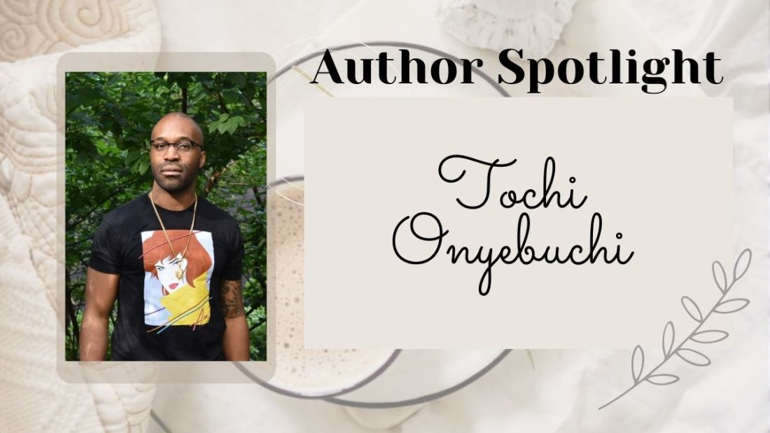 Tochi Onyebuchi, author of War Girls and Riot Baby