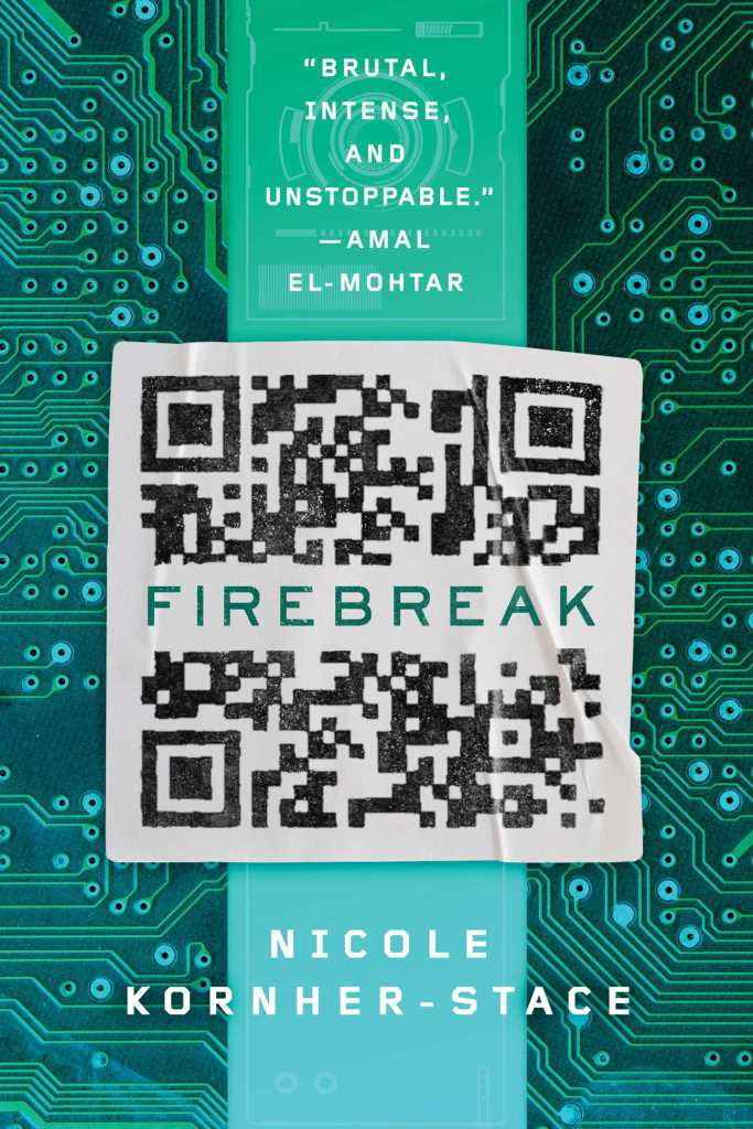 firebreak by nicole kornher-Stace book cover and review