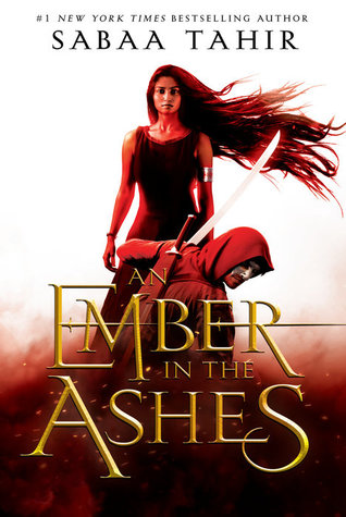 An Ember in the Ashes by Sabaa Tahir book cover - a recommendation for books with magical competitions