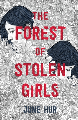 The Forest of Stolen Girls by June Hur book cover, a deeply atmospheric YA mystery thriller set in Jeju, Korea about sisterhood