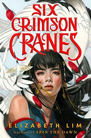 Six Crimson Cranes by Elizabeth Lim, book cover. including book review.