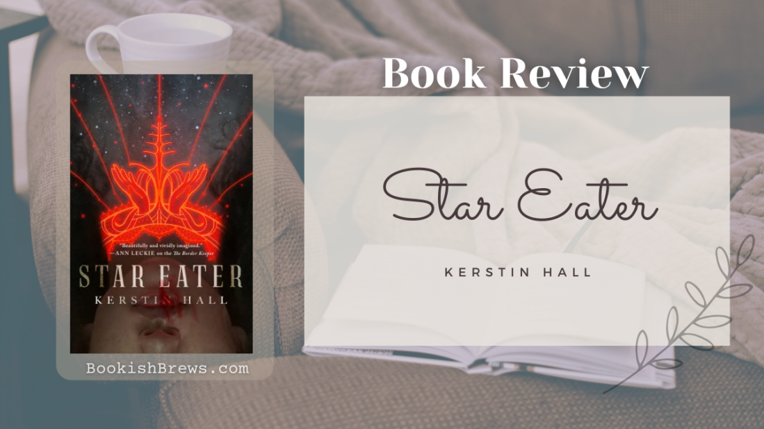 star eater by kerstin hall book review and book club questions