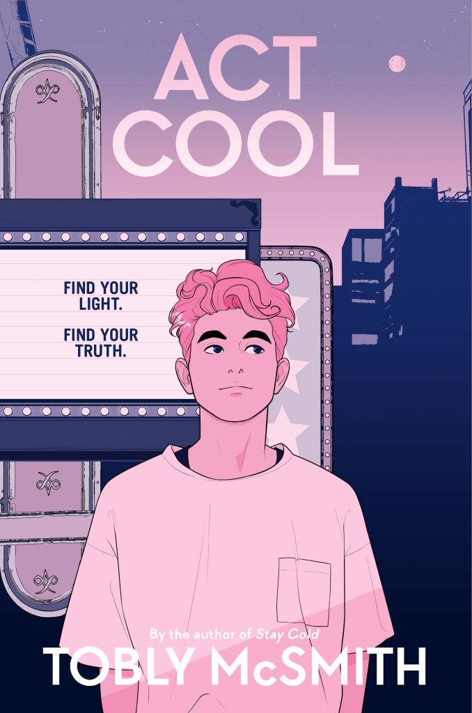 Act Cool by Tobly McSmith book cover