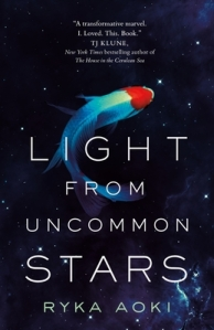 Light from Uncommon Stars by Ryka Aoki book cover